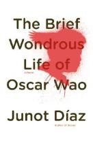 Book Cover - The Brief Wondrous Life of Oscar Wao